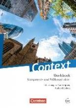 Hohwiller, Peter,   Maloney, Paul,   Marzinzik, Markus,   Ringel-Eichinger, Angela Context: Kompetenz- und Prüfungstrainer. Workbook mit Online-Materialien