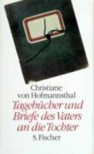 Hofmannsthal, Christiane von Tageb�cher 1918 - 1923 und Briefe des Vaters an die Tochter 1903 - 1929