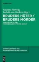 Bruders Hüter Bruders Mörder