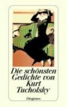 Tucholsky, Kurt Die sch�nsten Gedichte