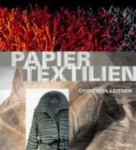 Leitner, Christina Papiertextilien