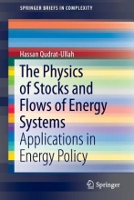 Qudrat-Ullah, Hassan The Physics of Stocks and Flows of Energy Systems