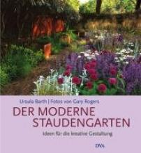 Barth, Ursula Der moderne Staudengarten