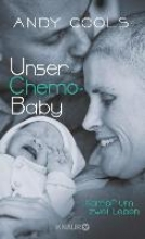 Cools, Andy Unser Chemo-Baby