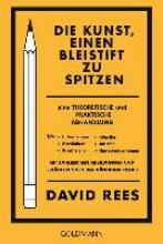 Rees, David Die Kunst, einen Bleistift zu spitzen