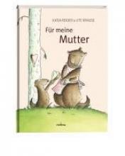 Reider, Katja Für meine Mutter