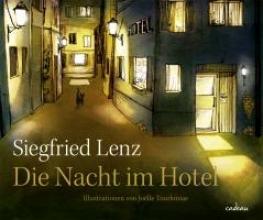 Lenz, Siegfried Die Nacht im Hotel