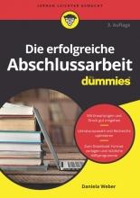 Daniela Weber Die erfolgreiche Abschlussarbeit fur Dummies