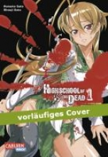Sato, Daisuke Highschool of the Dead Full Color Edition 01