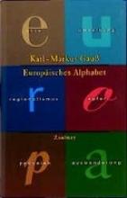 Gauß, Karl-Markus Das Europäische Alphabet