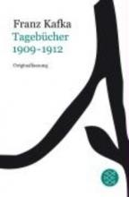 Kafka, Franz Tagebücher Bd.1: 1909-1912