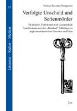 Nungesser, Verena-Susanna Verfolgte Unschuld und Serienmörder