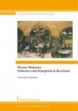 Vasilyev, Gennady Wiener Moderne: Diskurse und Rezeption in Russland