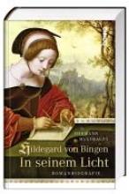 Multhaupt, Hermann Hildegard von Bingen - In seinem Licht