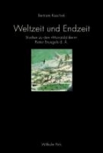 Kaschek, Bertram Weltzeit und Endzeit