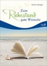 Riediger, Günter Zum Ruhestand gute Wnsche