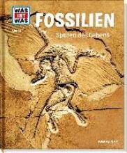 Baur, Manfred Fossilien. Spuren des Lebens