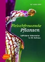 Labat, Jean-Jacques Fleischfressende Pflanzen