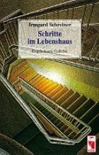 Schreiner, Irmgard Schritte im Lebenshaus