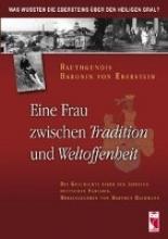 Eberstein, Rauthgundis von Eine Frau zwischen Tradition und Weltoffenheit