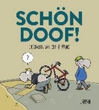 Hilbring, Oli Schn Doof!