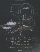 teNeues 50 Years of Christmas Tables by Royal Copenhagen
