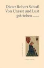 Schoß, Dieter Robert Von Unrast und Lust getrieben
