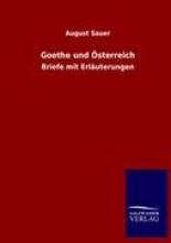 Sauer, August Goethe und Österreich