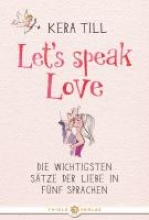Till, Kera Let`s speak love