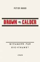 Rosei, Peter Brown vs. Calder