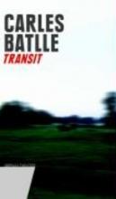 Batlle, Carles Transit