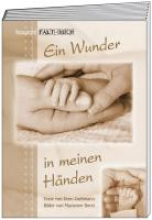Zachmann, Doro Ein Wunder in meinen H?nden