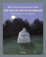 Hacke, Axel Der weiße Neger Wumbaba