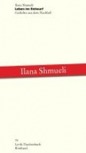 Shmueli, Ilana Leben im Entwurf