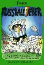Fritsche, Burkh Fussballfieber - Es k�nnte allerdings auch Koks sein