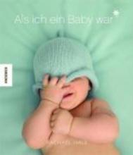 Hale, Rachael Als ich ein Baby war (Junge)