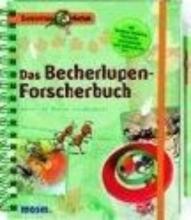 Oftring, Bärbel Expedition Natur. Das Becherlupen-Forscherbuch