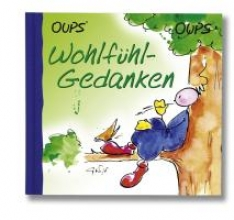 Hörtenhuber, Kurt Oups Minibuch - Wohlfühlgedanken