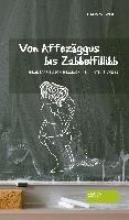 Wolff, Hans W. Von Affezggus bis Zabbelfilibb