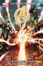 Hickman, Jonathan Avengers - Marvel Now! Bd 2: Gefhrliche Macht
