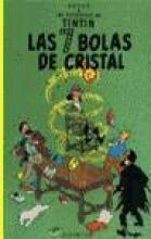 Hergé Tint?n: Las siete bolas de cristal