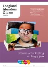Gerrit van der Meulen, Willem van der Pol Laagland A Literaire ontwikkeling en begrippen 4/5/6 vwo