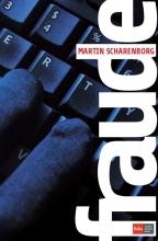Martin Scharenborg , Fraude