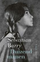 Sebastian  Barry Duizend manen