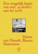Bianca Sistermans Hester van Hasselt, Een mogelijk begin van veel