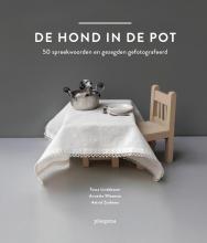 Tosca  Lindeboom, Annette  Wiesman, Astrid  Zuidema De hond in de pot