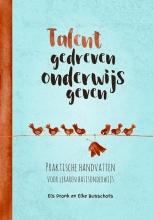 Els  Pronk, Elke  Busschots Talentgedreven onderwijs geven