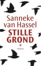 Sanneke van Hassel , Stille grond