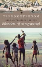 Cees  Nooteboom Eilanden, rif en regenwoud