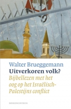 Walter Brueggemann , Uitverkoren volk?